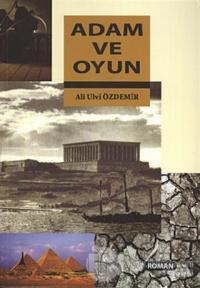 Adam ve Oyun %25 indirimli Ali Ulvi Özdemir