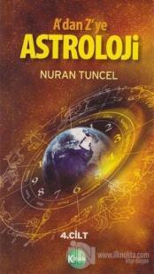 A'dan Z'ye Astroloji 4. Kitap