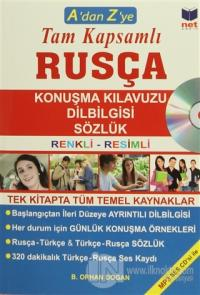 A'dan Z'ye Tam Kapsamlı Rusça Konuşma Kılavuzu - Dilbilgisi - Sözlük (CD'li)