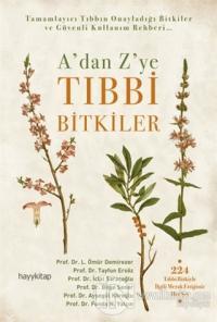 A'dan Z'ye Tıbbi Bitkiler