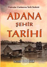 Adana Şehir Tarihi Cezmi Yurtsever