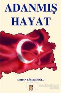 Adanmış Hayat %20 indirimli Orhan Kiverlioğlu
