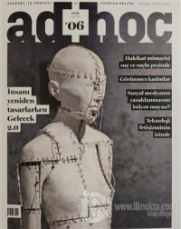AdHoc Akademi İş Dünyası ve Popüler Kültür Dergisi: 06 Eylül 2019