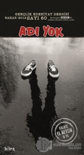 Adı Yok Gençlik Edebiyat Dergisi Sayı: 60