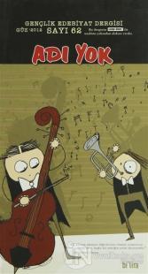 Adı Yok Gençlik Edebiyat Dergisi Sayı: 62