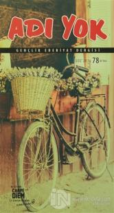 Adı Yok Gençlik Edebiyat Dergisi Sayı: 78 Güz 2016