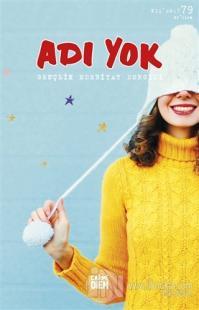 Adı Yok Gençlik Edebiyat Dergisi Sayı: 79 Kış 2017