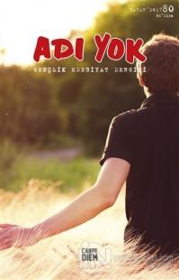 Adı Yok Gençlik Edebiyat Dergisi Sayı: 80 Bahar 2017