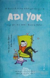 Adı Yok Gençlik Edebiyat Dergisi Sayı: 84 Bahar 2018