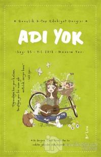 Adı Yok Gençlik Edebiyat Dergisi Sayı: 85 Yaz 2018