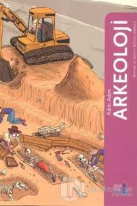 Adım Adım Arkeoloji