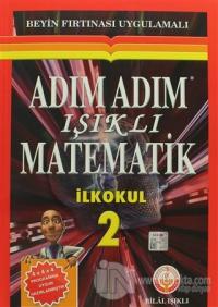 Adım Adım Işıklı Matematik İlkokul 2