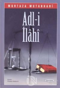 Adl-i İlahi (2. Hamur) (Ciltli)