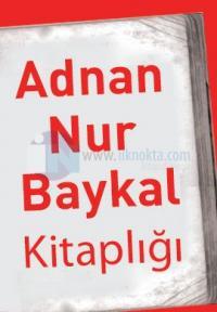 Adnan Nur Baykal Seti (5 Kitap Takım)