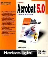 Adobe Acrobat 5.0 Yetkili Kılavuzu