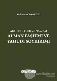 Adolf Hitler ve Nazizm Alman Faşizmi ve Yahudi Soykırımı