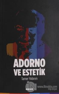 Adorno ve Estetik
