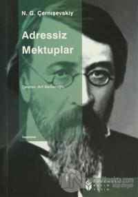 Adressiz Mektuplar %10 indirimli Nikolay Gavriloviç Çernişevski