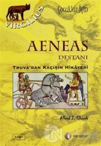 Aeneas Destanı %25 indirimli Alfred J. Church