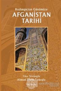 Afganistan Tarihi - Başlangıçtan Günümüze