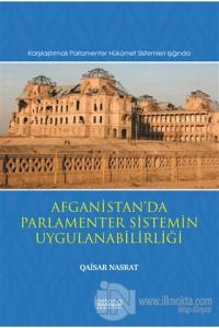 Afganistan'da Parlamenter Sistemin Uygulanabilirliği