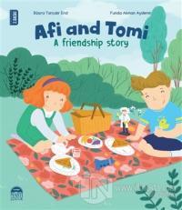 Afi and Tomi - A Friendship Story Büşra Tarçalır Erol