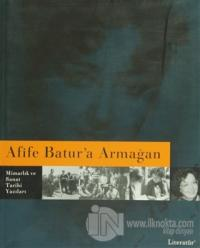 Afife Batur'a Armağan