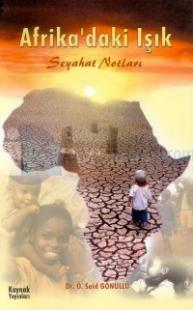Afrika'daki Işık Seyahat Notları