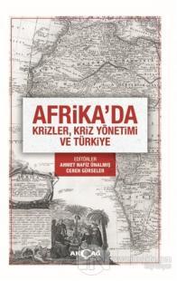 Afrika'da Krizler Kriz Yönetimi ve Türkiye