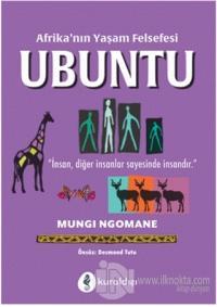 Afrika'nın Yaşam Felsefesi Ubuntu