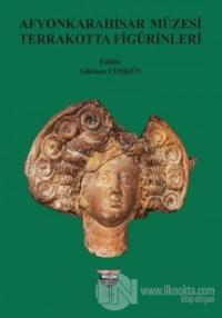 Afyonkarahisar Müzesi Terrakotta Figürinleri Gökhan Coşkun