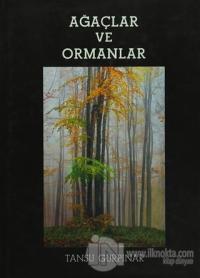 Ağaçlar ve Ormanlar (Ciltli)