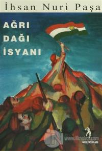Ağrı Dağı İsyanı İhsan Nuri Paşa