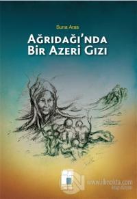 Ağrıdağı'nda Bir Azeri Gızı %10 indirimli Suna Aras