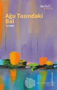 Ağu Tasındaki Bal Ali Emre