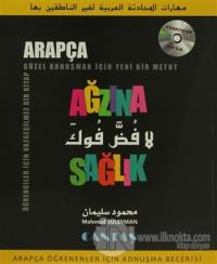 Ağzına Sağlık Arapça Öğrenenler İçin Konuşma Becerisi (CD'li)