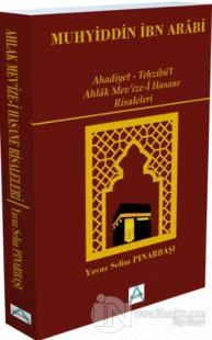 Ahadiyet - Tehzibü'l Ahlak Mev'ize-i Hasane Risaleleri