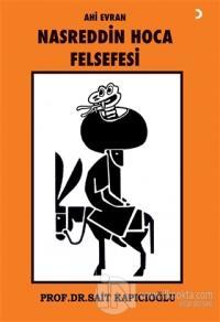 Ahi Evran Nasreddin Hoca Felsefesi