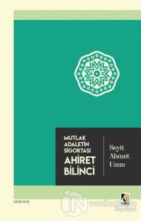 Ahiret Bilinci Seyit Ahmet Uzun