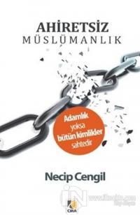 Ahiretsiz Müslümanlık