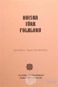Ahıska Türk Folkloru %15 indirimli Asif Hacılı