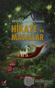 Ahıska'da Söylenen Hikaye ve Masallar