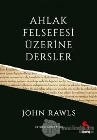 Ahlak Felsefesi Üzerine Dersler John Rawls