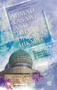 Ahmad Yasawi And The Diwan-ı Hikmat