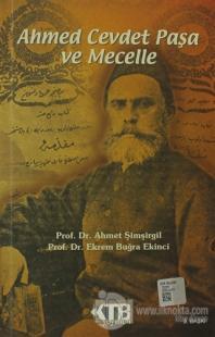 Ahmed Cevdet Paşa ve Mecelle Ahmet Şimşirgil