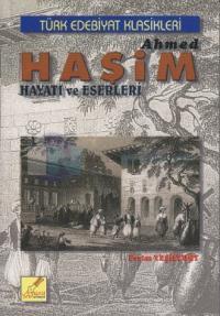 Ahmed Haşim Hayatı ve Eserleri