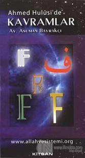 Ahmed Hulusi'de Kavramlar F