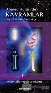 Ahmed Hulusi'de Kavramlar İ-4