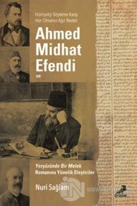 Ahmed Midhad Efendi ve Yeryüzünde bir Melek Romanına Yönelik Eleştiriler
