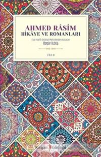 Ahmed Rasim - Hikaye ve Romanları Cilt 2